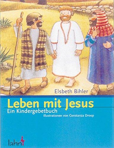 9783784032375: Leben mit Jesus: Ein Kindergebetbuch