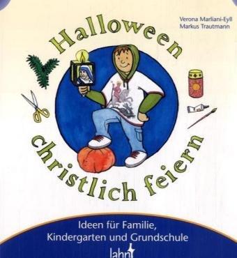 9783784034027: Mit Kindern Halloween christlich feiern