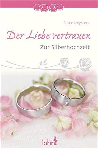 9783784074689: Der Liebe vertrauen