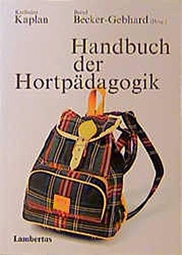 9783784109862: Handbuch der Hortpädagogik.