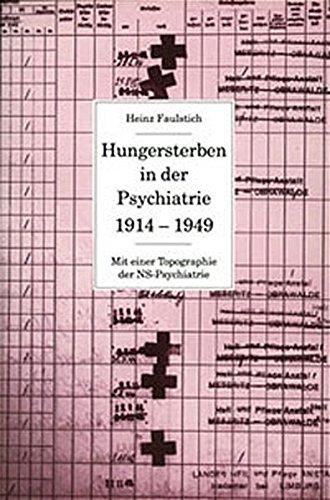 9783784109879: Hungersterben in der Psychiatrie 1914-1949: Mit einer Topographie der NS-Psychiatrie