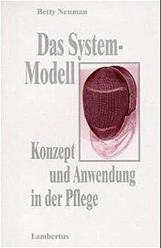 9783784111131: Das System- Modell. Konzept und Anwendung in der Pflege.