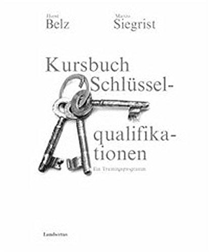 9783784112282: Kursbuch Schlüsselqualifikationen. Ein Trainingsprogramm.