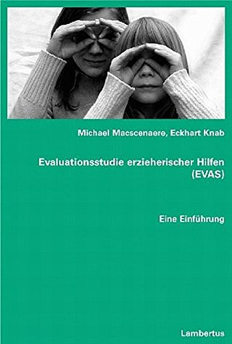 9783784115306: Evaluationsstudie erzieherischer Hilfen (EVAS).