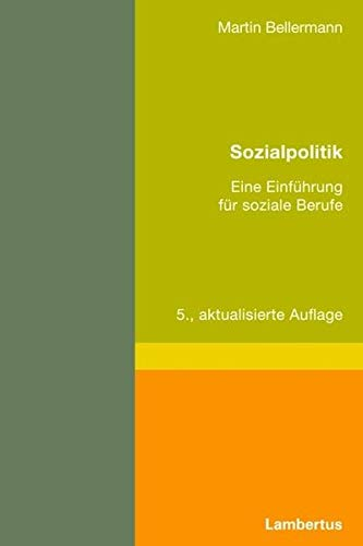 9783784118017: Sozialpolitik: Eine Einführung für soziale Berufe