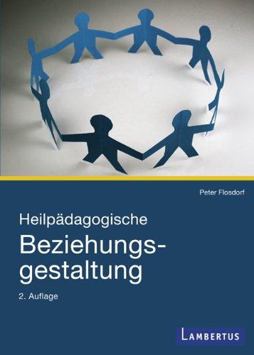 9783784118680: Heilp�dagogische Beziehungsgestaltung