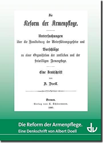 9783784118789: Die Reform der Armenpflege: Reihe Sonderdrucke und Sonderveröffentlichungen (SD 45)