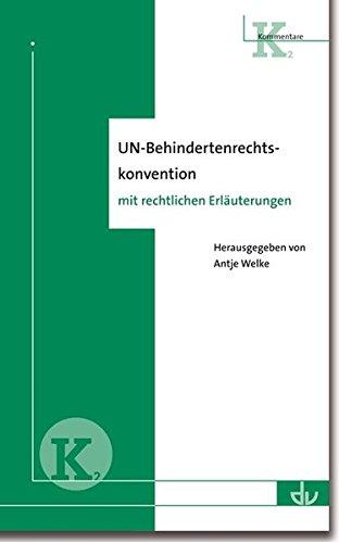 9783784120997: UN-Behindertenrechtskonvention: Kommentar mit rechtlichen Erläuterungen (K 2)