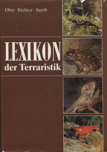 Lexikon der Terraristik und Herpetologie: Obst, Fritz Jürgen,