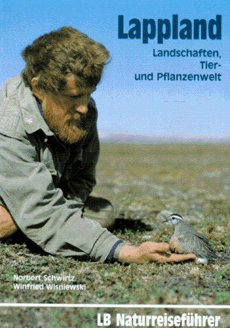 9783784203775: Lappland - Landschaften, Tier und Pflanzenwelt