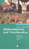9783784205953: Wildkrankheiten und Fleischbeschau.