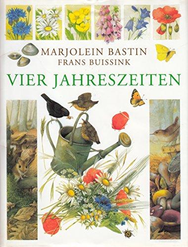 Vier Jahreszeiten.: Marjolein Bastin