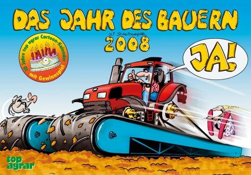 9783784334448: Das Jahr des Bauern 2008. top agrar Cartoon-Kalender (Livre en allemand)