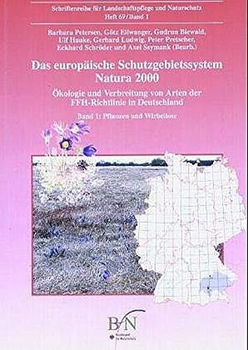 9783784336176: Das europäische Schutzgebietssystem NATURA 2000. Band 1. Pflanzen und Wirbellose: Ökologie und Verbreitung von Arten der FFH-Richtlinie in Deutschland