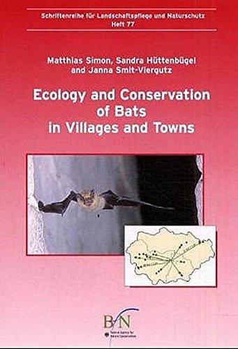 Ecology and Conservation of Bats in Villages: Bundesamt für Naturschutz