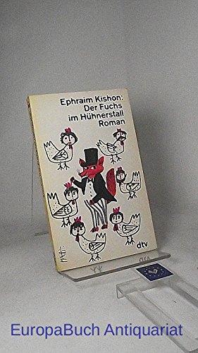 9783784413785: Der Fuchs im Hühnerstall. Ein satirischer Roman.