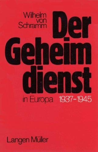 9783784415345: Der Geheimdienst in Europa 1937-1945 (German Edition)
