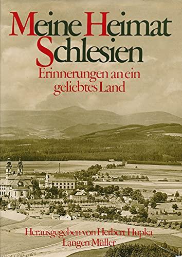 9783784418421: Meine Heimat Schlesien: Erinnerungen an ein geliebtes Land (German Edition)