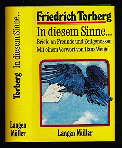 9783784419008: In diesem Sinne: Briefe an Freunde und Zeitgenossen (Gesammelte Werke in Einzelausgaben)
