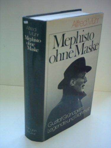 9783784419046: Mephisto ohne Maske: Gustaf Gründgens Legende und Wahrheit