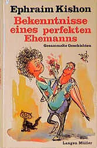 9783784419763: Bekenntnisse eines perfekten Ehemanns: Gesammelte Geschichten