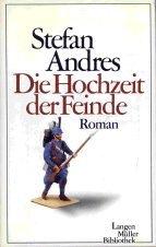 9783784420318: Die Hochzeit der Feinde: Roman (Langen M�ller Bibliothek)