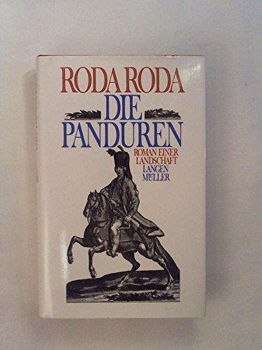 Die Panduren: Roman einer Landschaft (Sonderreihe): Roda, Roda:
