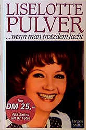 9783784423135: Title: Liselotte Pulverwenn man trotzdem lacht Tagebuch m