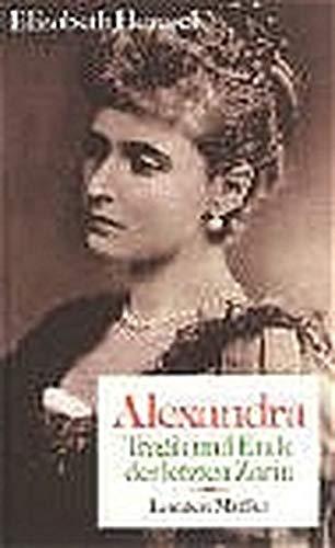 9783784424644: Alexandra: Tragik und Ende der letzen Zarin (German Edition)