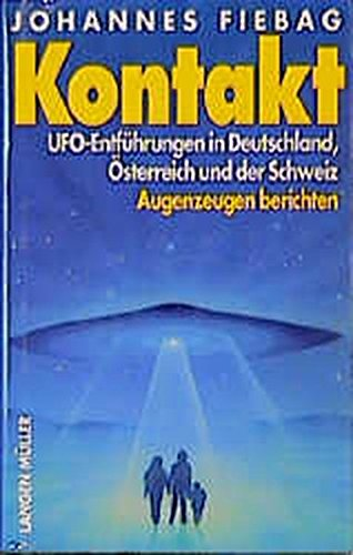 9783784425023: 4 B�cher: Kontakt - UFO-Entf�hrungen in Deutschland, �sterreich und der Schweiz + Der G�tterplan - Au�erirdische Zeugnisse bei Maya und Hopi + Sternentore - Sie sind hier + Das Gralsgeheimnis - Die Entschl�sselung eines uralten Mysteriums