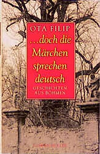9783784425849: -doch die Märchen sprechen deutsch: Geschichten aus Böhmen