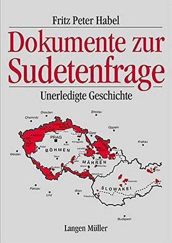 Dokumente zur Sudetenfrage: Fritz Peter Habel