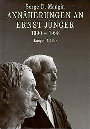 9783784427010: Annäherungen an Ernst Jünger 1990 - 1998