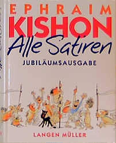 Alle Satiren.: Kishon, Ephraim, Angerer,