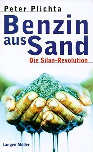 Benzin aus Sand: Plichta, Peter