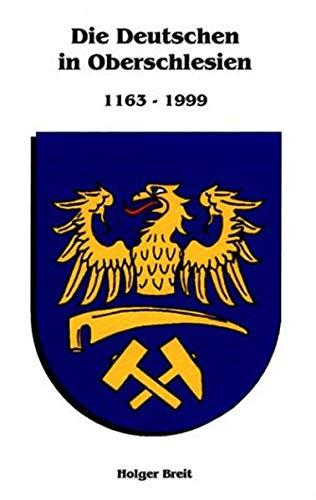 9783784428918: Die Deutschen in Oberschlesien: 1163 - 1999