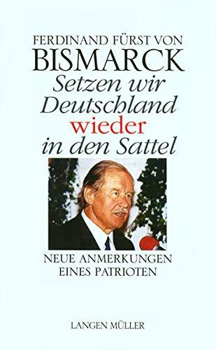 9783784429595: Setzen wir Deutschland wieder in den Sattel