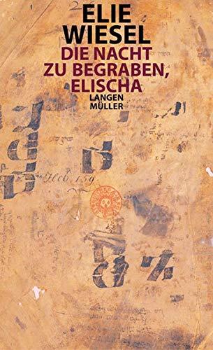 9783784430249: Die Nacht zu begraben, Elischa