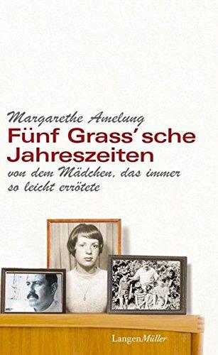 Fünf Grass'sche Jahreszeiten: Berger, Manfred E