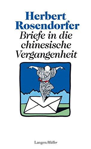 9783784431246: Briefe in die chinesische Vergangenheit