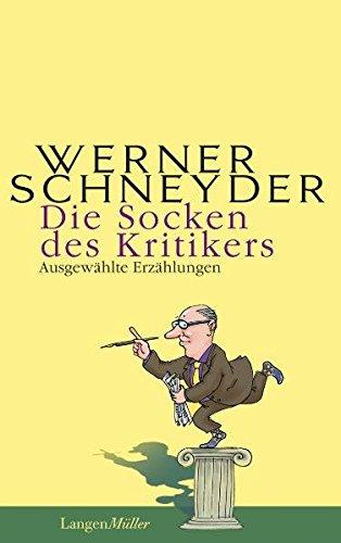 9783784431703: Die Socken des Kritikers: Ausgewählte Erzählungen