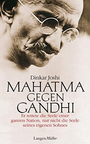 an analysis of mahatma gandhi his life and influence by chandra kumar