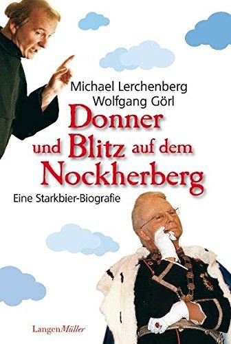 9783784432328: Donner und Blitz auf dem Nockherberg