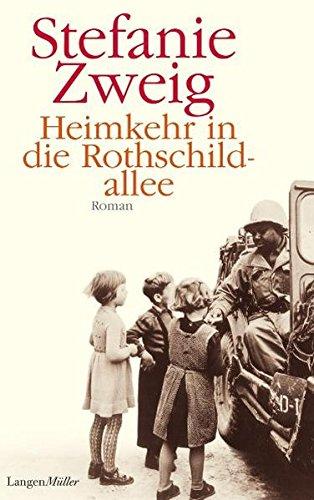 9783784432403: Heimkehr in die Rothschildallee: Roman