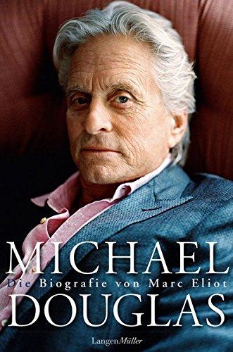Michael Douglas: Eliot, Marc /