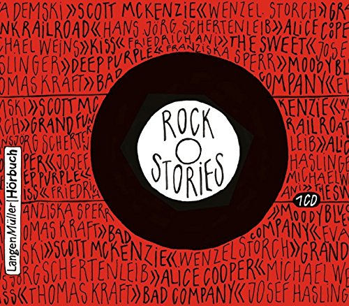 9783784442068: Rock Stories: mit Originalgeschichen von Friedrich Ani, Barbara Bongatz, Eva Demski, Thomas Kraft u.a