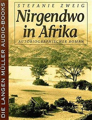 9783784450087: Nirgendwo in Afrika. 4 Cassetten. Autobiographischer Roman