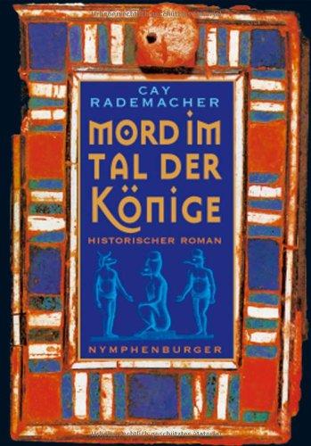 9783784460352: Mord im Tal der Könige: Historischer Roman