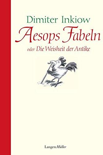 9783784460376: Aesops Fabeln: Oder die Weisheit der Antike