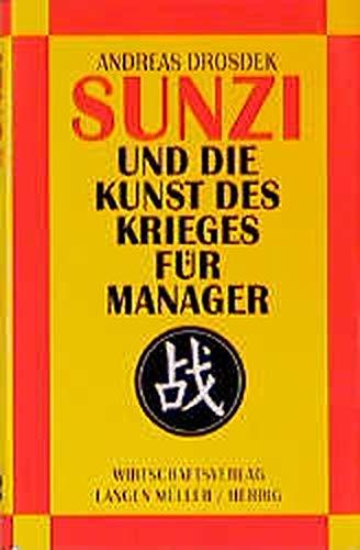 Sunzi und die Kunst des Krieges für Manager.: Drosdek, Andreas
